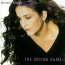 The Crying Game/Michelle Nicolle