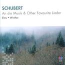 Schubert: An die Musik & Other Favourite Lieder/Lauris Elms, John Winther