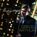 Unforgettable/Gregg Arthur