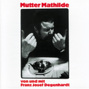 Mutter Mathilde/Franz Josef Degenhardt