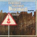 Liederbuch - Von damals und von dieser Zeit (Live)/Franz Josef Degenhardt