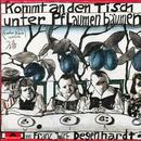 Kommt an den Tisch unter Pflaumenbäumen/Franz Josef Degenhardt