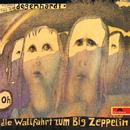 Die Wallfahrt zum Big Zeppelin (Live)/Franz Josef Degenhardt