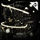 Kickin' Up/Reebs