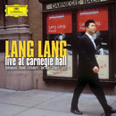 Lang Lang - Live At Carnegie Hall/ラン・ラン