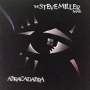 Abracadabra/Steve Miller Band