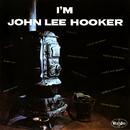 I'm John Lee Hooker/John Lee Hooker