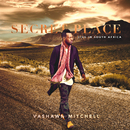 Secret Place (Live In South Africa)/VaShawn Mitchell