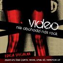 Nie Obchodzi Nas Rock (Edycja Specjalna)/Video
