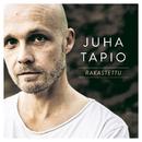 Rakastettu (Radio Edit)/Juha Tapio