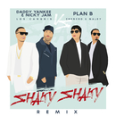 Shaky Shaky (Remix)/Daddy Yankee, Nicky Jam, Plan B