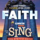 "Faith (From ""Sing"" Original Motion Picture Soundtrack) (feat. Ariana Grande)/Stevie Wonder"