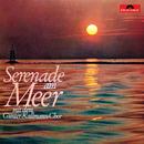 Serenade am Meer/Günter Kallmann Chor