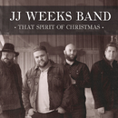 That Spirit Of Christmas/JJ Weeks Band