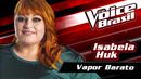 Vapor Barato (The Voice Brasil 2016 / Audio)/Isabela Huk