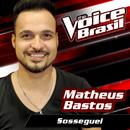 Sosseguei (The Voice Brasil 2016)/Matheus Bastos