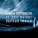 Vapour Trails (feat. Dave Wright)/Simon Patterson