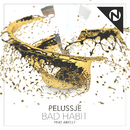 Bad Habit (feat. Arielle)/Pelussje