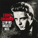 12 Of His Biggest Hits/Eddie Cochran