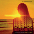 Orange Sunshine (Music From The Motion Picture)/Matt Costa