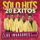 Sólo Hits (20 Éxitos)/Los Invasores De Nuevo León