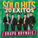 Sólo Hits (20 Éxitos)/Grupo Bryndis