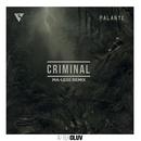 Criminal (Ma-less Remix) (feat. Los Rakas, Far East Movement)/Rell The Soundbender