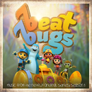 The Beat Bugs: Complete Season 1 (Music From The Netflix Original Series)/The Beat Bugs