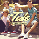 Click My Fingers - EP/The Tide