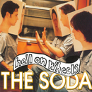 The Soda/Hell On Wheels