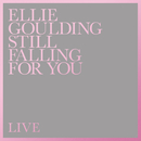 Still Falling For You (Live)/Ellie Goulding