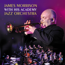 James Morrison With His Academy Jazz Orchestra/James Morrison Academy Jazz Orchestra