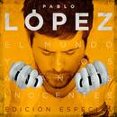 El Mundo Y Los Amantes Inocentes (Edición Especial)/Pablo López