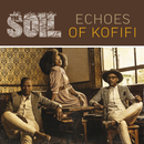 Echoes Of Kofifi/The Soil