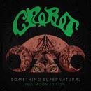 Something Supernatural (Full Moon Edition)/Crobot