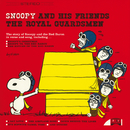 Snoopy And His Friends The Royal Guardsmen/The Royal Guardsmen