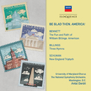 Be Glad Then, America!/Antal Doráti, The National Symphony Orchestra, University Of Maryland Chorus