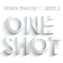 One Shot (feat. Juicy J)/Robin Thicke