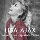 Santa Bring My Baby To Me/Lisa Ajax