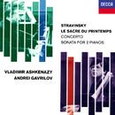 Stravinsky: Le Sacre du printemps; Concerto for 2 Pianos; Sonata for 2 Pianos; Scherzo à la russe/Vladimir Ashkenazy, Andrei Gavrilov