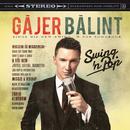 Swing'n Pop/Gájer Bálint