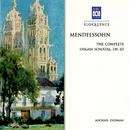 Mendelssohn: The Complete Organ Sonatas, Op. 65/Michael Dudman