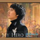 My Hero/Hyung Joo Lim