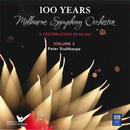 MSO – 100 Years Vol. 5: Peter Sculthorpe/Melbourne Symphony Orchestra, John Hopkins, Myer Fredman, Leonard Dommett, Anthony Fogg