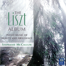 The Liszt Album: Piano Music Of Beauty And Brilliance/Stephanie McCallum
