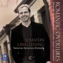 Romantic Overtures/Tasmanian Symphony Orchestra, Sebastian Lang-Lessing