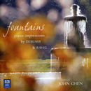 Fountains - Piano Impressions By Debussy And Ravel/John Chen