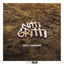 Dirty Dancing/Nitti Gritti