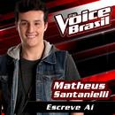 Escreve Aí (The Voice Brasil 2016)/Matheus Santanielli
