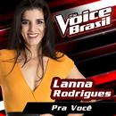 Pra Você (The Voice Brasil 2016)/Lanna Rodrigues